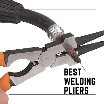 Best Welding Pliers