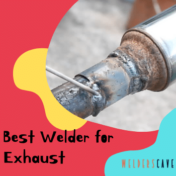Best Welder For Exhaust