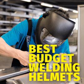 Best Budget Welding Helmets