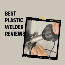 Best Plastic Welders