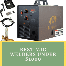 Best MIG Welders Under 1000