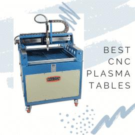 Best CNC Plasma Tables
