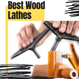 Best Wood Lathes