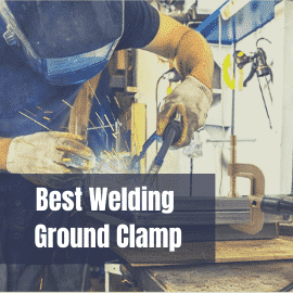 best welding ground clamp