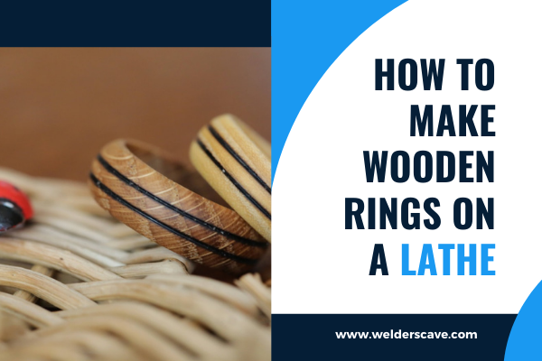 How To Make Wooden Rings On A Lathe