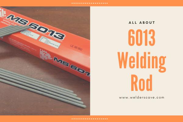 6013 Welding Rod